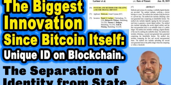 The Biggest Innovation Since Bitcoin Itself: Separation of Identity from State-–Blockchain Unique ID − 稼げる投資系口コミ情報サイト【Trade Center】