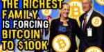 World's RICHEST FAMILY Is FORCING BITCOIN To $100K, BUYING MILLIONS of BTC! You MUST BUY BEFORE THEM − 稼げる投資系口コミ情報サイト【Trade Center】