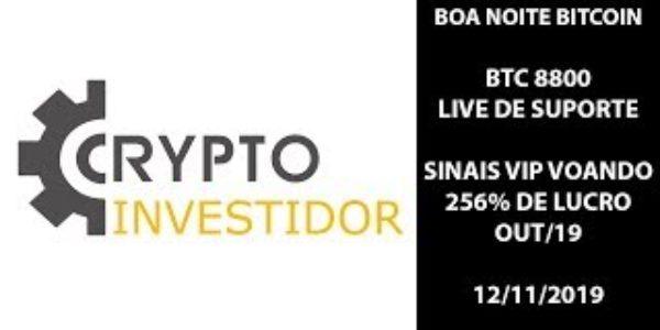 BOA NOITE BITCOIN 8800 –  LIVE DE SUPORTE – 12/11/2019 − 稼げる投資系口コミ情報サイト【Trade Center】